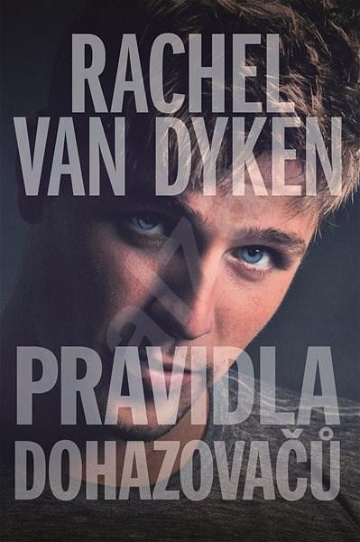 Pravidla dohazovačů - Rachel Van Dyken
