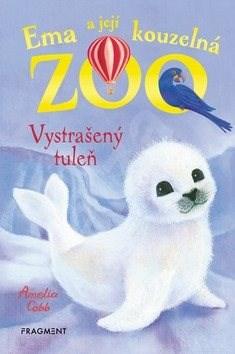 Ema a její kouzelná ZOO Vystrašený tuleň - Amelia Cobb