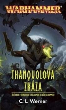 Thanquolova zkáza - C. L. Werner