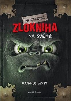 Nejzlejší zlokniha na světě - Magnus Myst