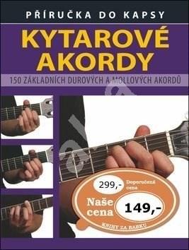 Kytarové akordy: 150 základních durových a mollových akordů -