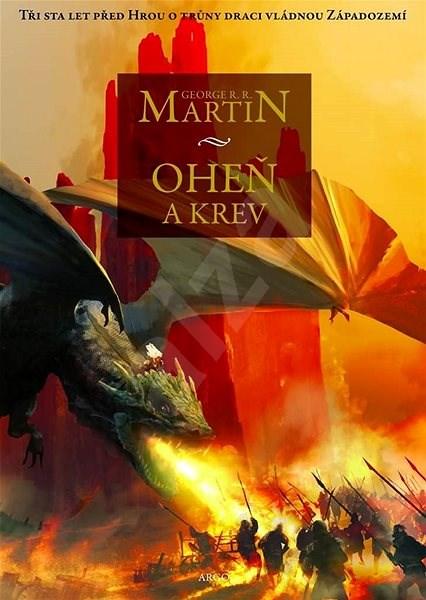 Oheň a krev I. - George R. R. Martin
