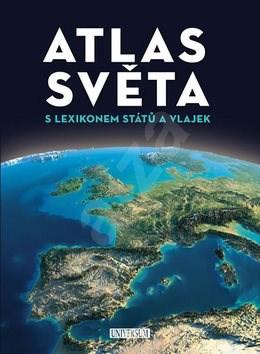 Atlas světa: S lexikonem států a vlajek -