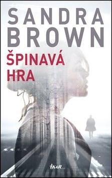 Špinavá hra - Sandra Brownová