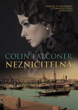 Nezničitelná - Colin Falconer