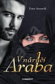 V náručí Araba - Ester Anaswah