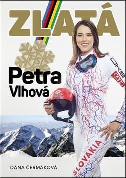 Zlatá Petra Vlhová - Dana Čermáková