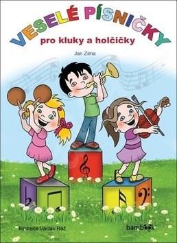 Veselé písničky pro kluky a holčičky - Jan Zíma