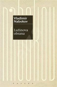 Lužinova obrana - Vladimir Nabokov; Pavel Dominik