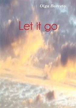 Let it go - Olga Barreto