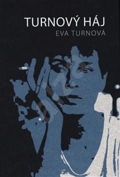 Turnový háj 1 - Eva Turnová