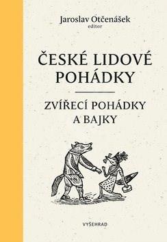 České lidové pohádky I - Jaroslav Otčenášek