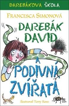 Darebák David a podivná zvířata - Francesca Simonová