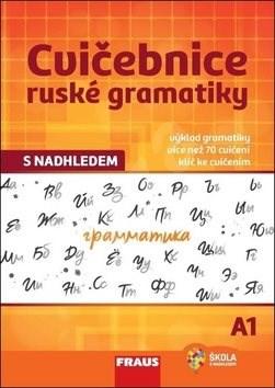 Cvičebnice ruské gramatiky s nadhledem A1 -