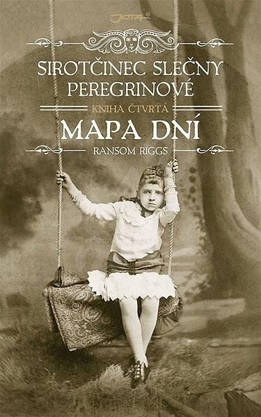 Sirotčinec slečny Peregrinové: Mapa dní - Ransom Riggs