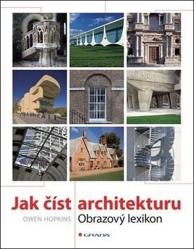 Jak číst architekturu: Obrazový lexikon - Owen Hopkins