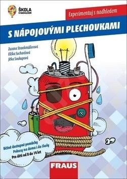 Experimentuj s nadhledem s nápojovými plechovkami - Zuzana Strankmüllerová; Eliška Suchardová; Jitka Soukupová