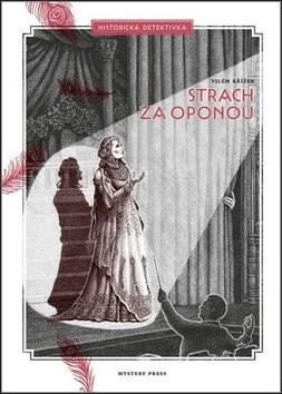 Strach za oponou - Vilém Křížek