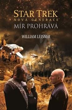 Star Trek Mír prohrává: Nová generace - William Leisner