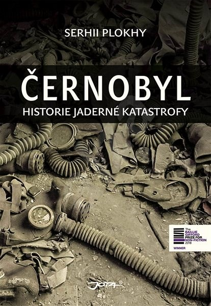 Černobyl: Historie jaderné katastrofy - Serhii Plokhy