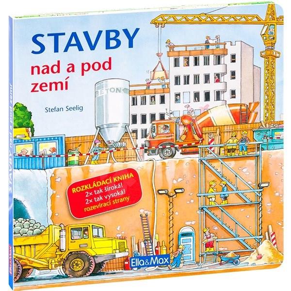 Stavby nad a pod zemí - Stefan Seelig