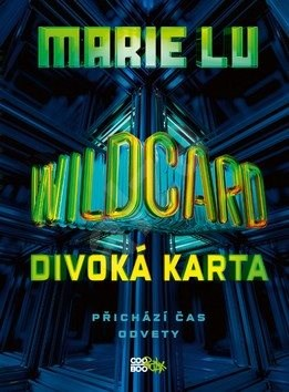 Wildcard: Divoká karta - Marie Lu