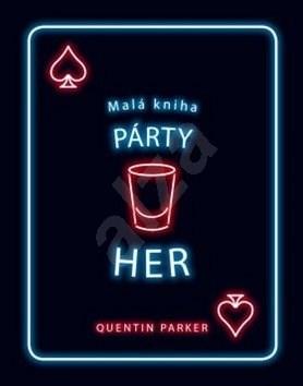 Malá kniha párty her - Quentin Parker