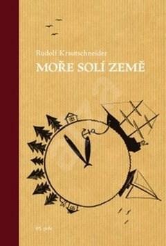 Moře solí země - Rudolf Krautschneider