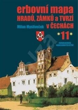 Erbovní mapa hradů, zámků a tvrzí v Čechách 11 - Milan Mysliveček