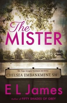 The Mister - E L James