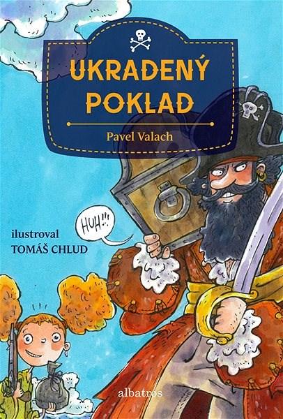 Ukradený poklad - Pavel Valach