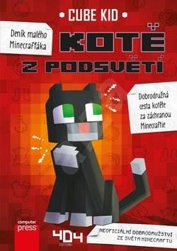Deník malého Minecrafťáka Kotě z Podsvětí - Cube Kid