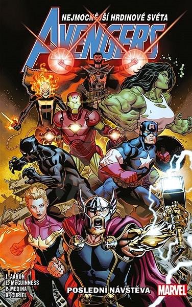 Avengers 1: Poslední návstěva - Jason Aaron