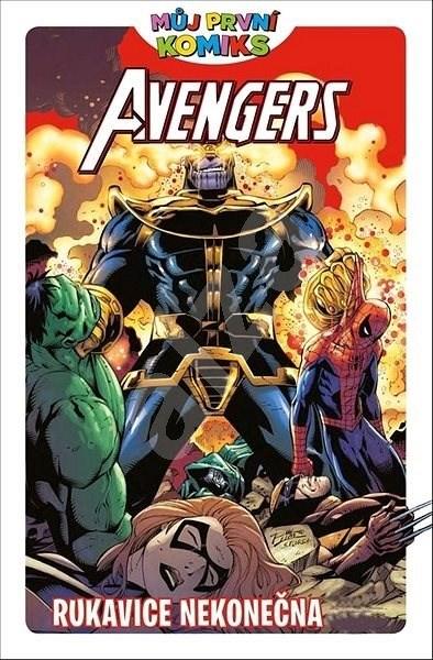 Avengers Rukavice nekonečna - Brian Clavinger; Lee Black