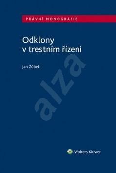 Odklony v trestním řízení - Jan Zůbek