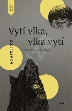 Vytí vlka, vlka vytí - Ag Apolloni