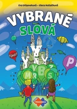 Vybrané slová - Eva Urbaneková; Viera Huliačková