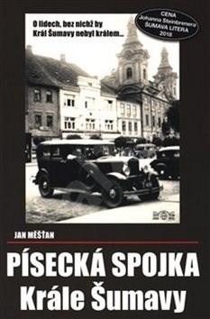 Písecká spojka Krále Šumavy - Jan Měšťan