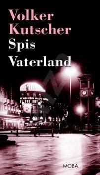 Spis Vaterland - Volker Kutscher