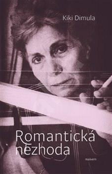Romantická nezhoda: a iné básně - Kiki Dimula