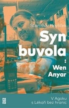 Syn buvola: V Agoku s Lékaři bez hranic - Stanislav Havlíček