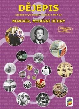 Dějepis 9. učebnice: Novověk, moderní dějiny - František Čapka