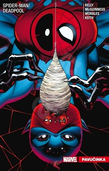 Spider-Man / Deadpool: Pavučinka - Joe Kelly