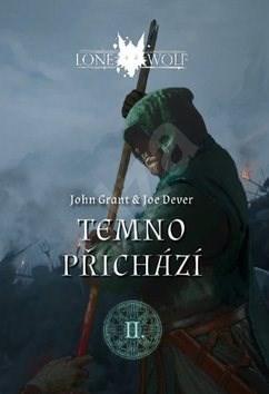 Lone Wolf Temno přichází: Kniha 2 - Joe Dever; John Grant