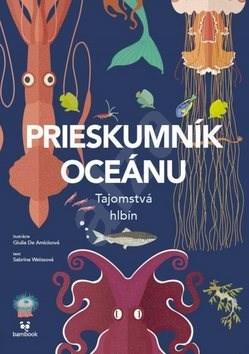 Prieskumník oceánu: Tajomstvá hlbín - Sabrina Weissová