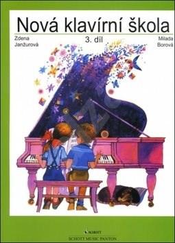 Nová klavírní škola 3.díl - Zdena Janžurová; Milada Borová