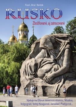Rusko: Zbožňované, aj zatracované - Pavel Hirax Baričák