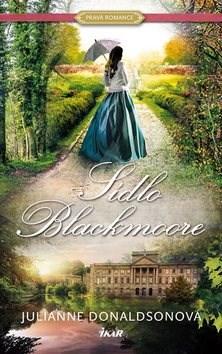 Sídlo Blackmoore - Julianne Donaldsonová
