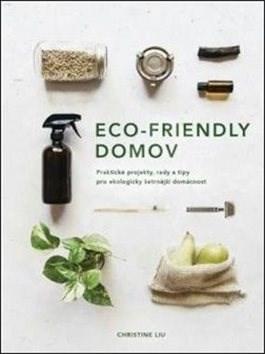 Eco-friendly domov - Christine Liu