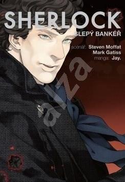 Sherlock Slepý bankéř: 2 - Steven Moffat